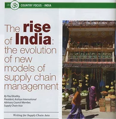 The rise of India: the evolution of new models of supply chain management Source: Supply Chain Asia - July/August 2007