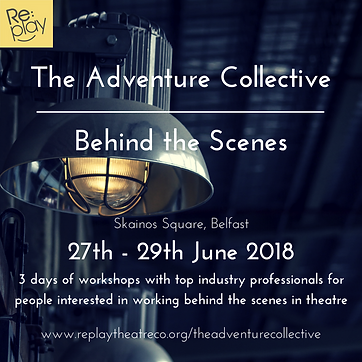 Behind the Scenes Replay Theatre Company