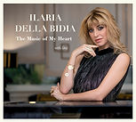 """New Album """"The Music of My Heart"""" by Ilaria Della Bidia"""