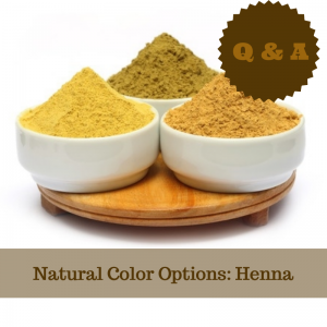 Natural Color Options: Henna, Questions and Answers