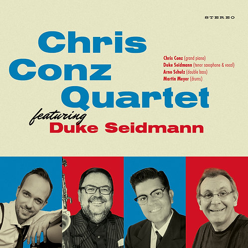 Chris Conz Quartet featuring Duke Seidmann