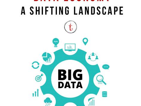 Data Economy: A Shifting Landscape