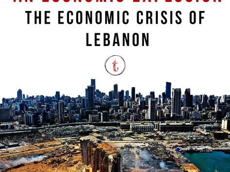An Economic Explosion: Economic Crisis of Lebanon