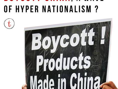Boycott China- A Wave Of Hyper Nationalism?