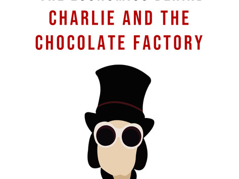 The Economics Behind the Charlie and the Chocolate Factory