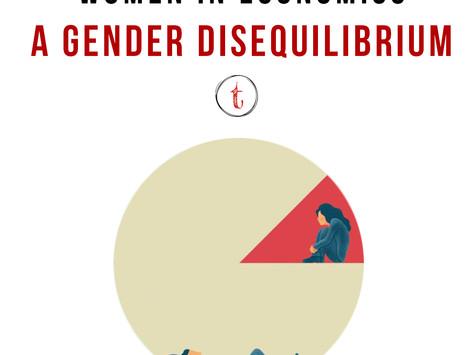 Gender Disequilibrium: The Underrepresentation Of Women In Economics