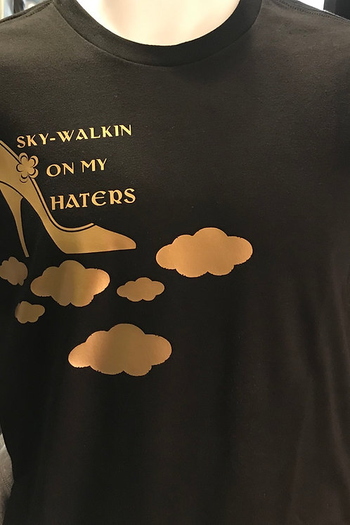 Sky-Walkin On My Haters