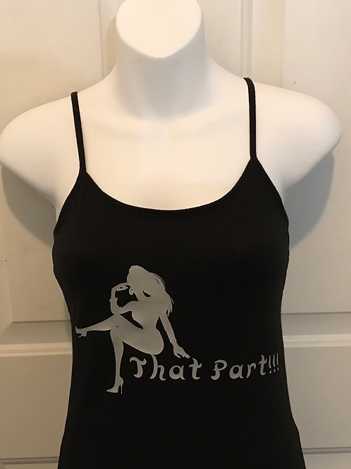 That Part (Tank Top- Adult Small)