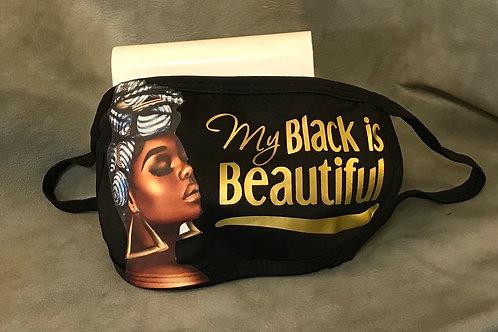 My Black is Beautiful  Custom Mask