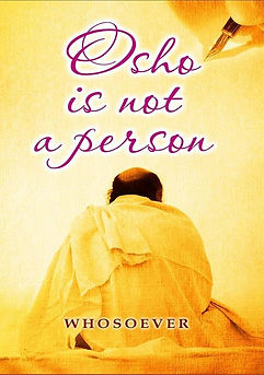osho is not a person book by whosoever