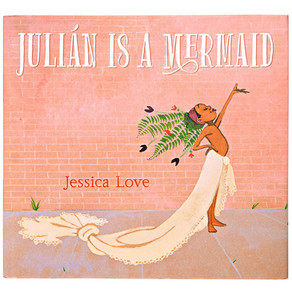 BOOK REVIEW by Chelena River: Julian Is a Mermaid