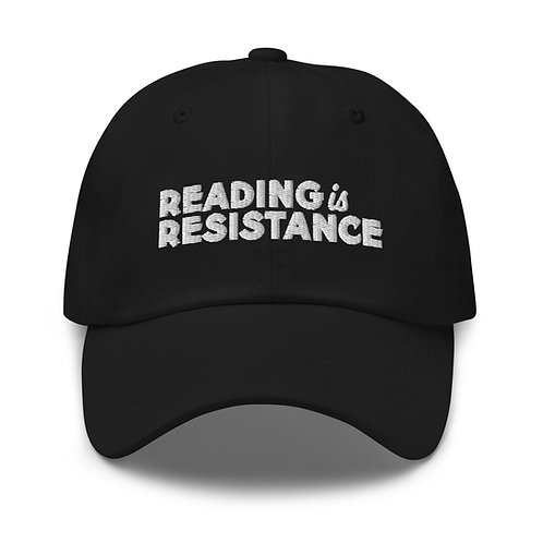 Reading is Resistance Dad hat