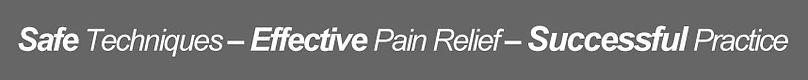 Safe Techniques | Effective Pain Relief | Successful Practice