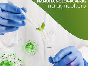 Nanotecnologia verde na agricultura