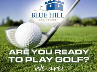 Are you Ready to Play Golf? We Are! OPENING DAY IS MONDAY, MARCH 22ND!