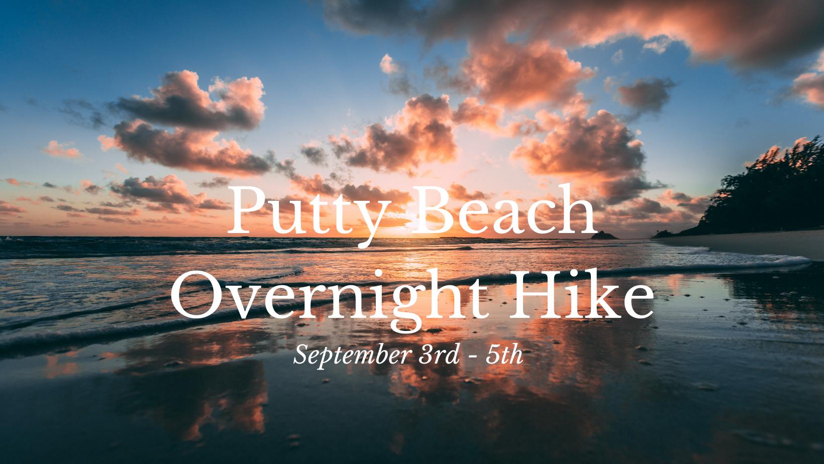 Putty Beach Overnight Hike
