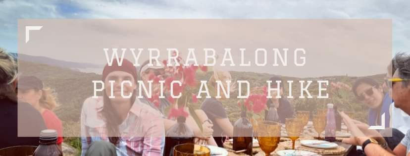 Wyrrabalong Picnic and Hike