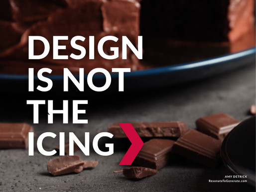 Design Is Not the Icing