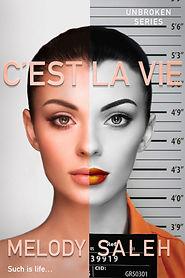 C'est La Vie_Melody Saleh 1800 x 2700 Ebook cover.jpg