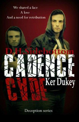 Cadence by D.H Sidebottom & Ker Duke