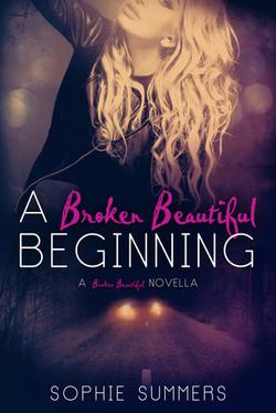 A Broken Beautiful Beginning