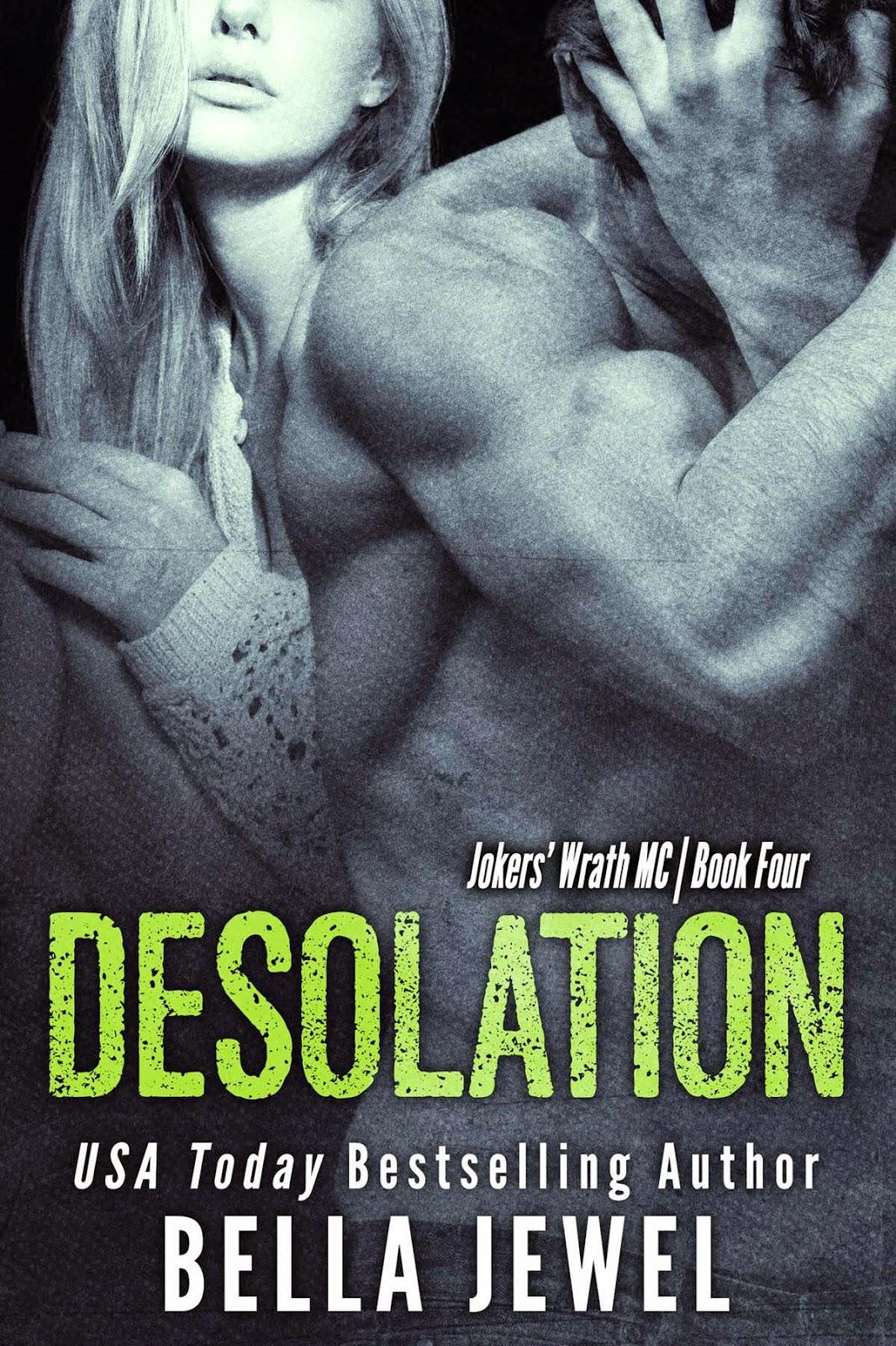 Desolation by Bella Jewel