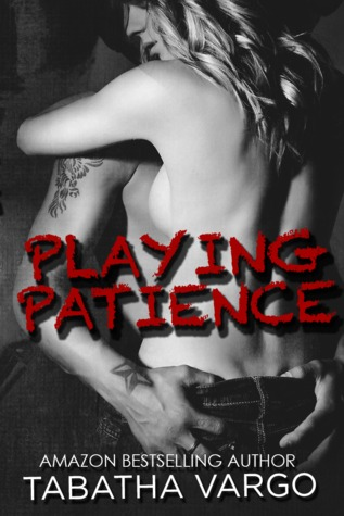 Playing Patience by Tabitha Vargo