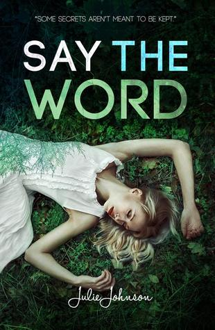 Say The Word by Julie Johnson