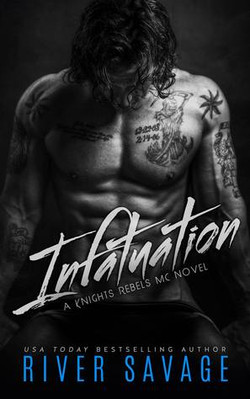 Infatuation by River Savage.