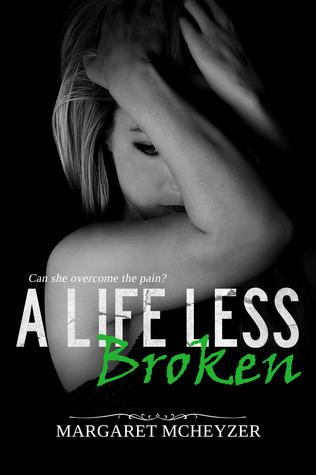A Life Less Broken
