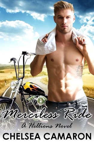 Merciless Ride by Chelsea Camaron