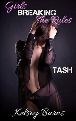 Girls Breaking the Rules - Tash