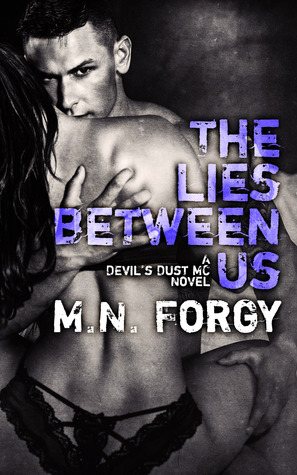 The Lies Between Us by M.N . Forgy