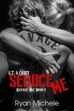 Seduce Me by Ryan Michele
