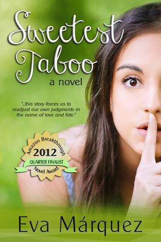 Sweetest Taboo  by Eva Márquez