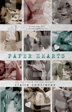 Paper Hearts by Claire Contreras
