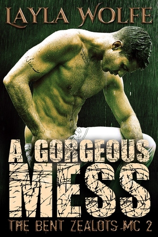 A Gorgeous Mess by Layla Wolfe