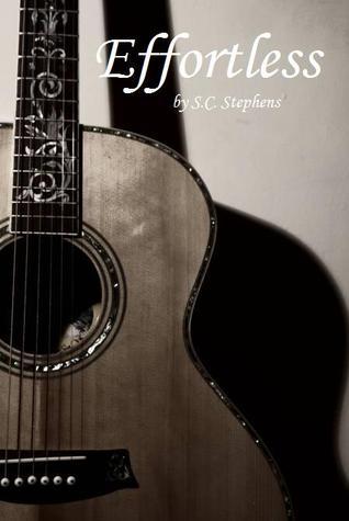 Effortless by S. C. Stephens