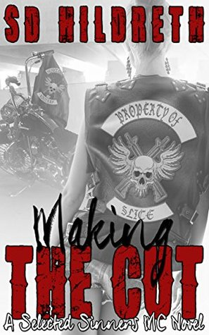 Making The Cut by SD Hildreth