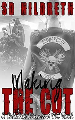 Making The Cut by SD Hildreth