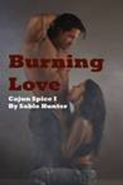 Burning Love by Sable Hunter
