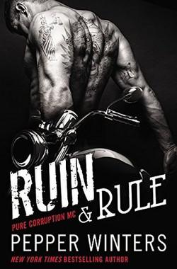 Ruin & Rule by Pepper Winters