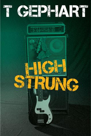 High Strung by T. Gephart