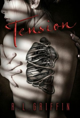 Tension by R.L. Griffin