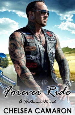 Forever Ride by Chelsea Camaron