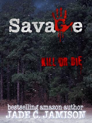 Savage by Jade C. Jamison