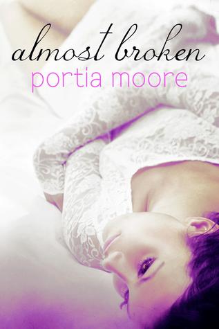 Almost Broken by Portia Moore