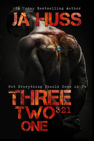 Three, Two, One by J.A Huss