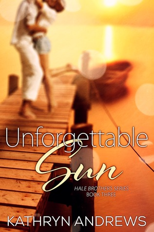Unforgettable Sun by Kathryn Andrews