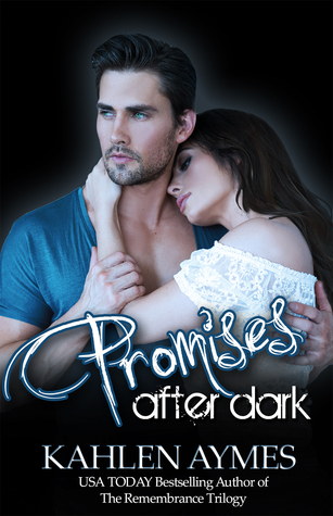 Promises After Dark by Kahlen Aymes